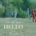 CIX『HELLO Chapter 1. Hello, Stranger: 1st EP』サイン会当落情報